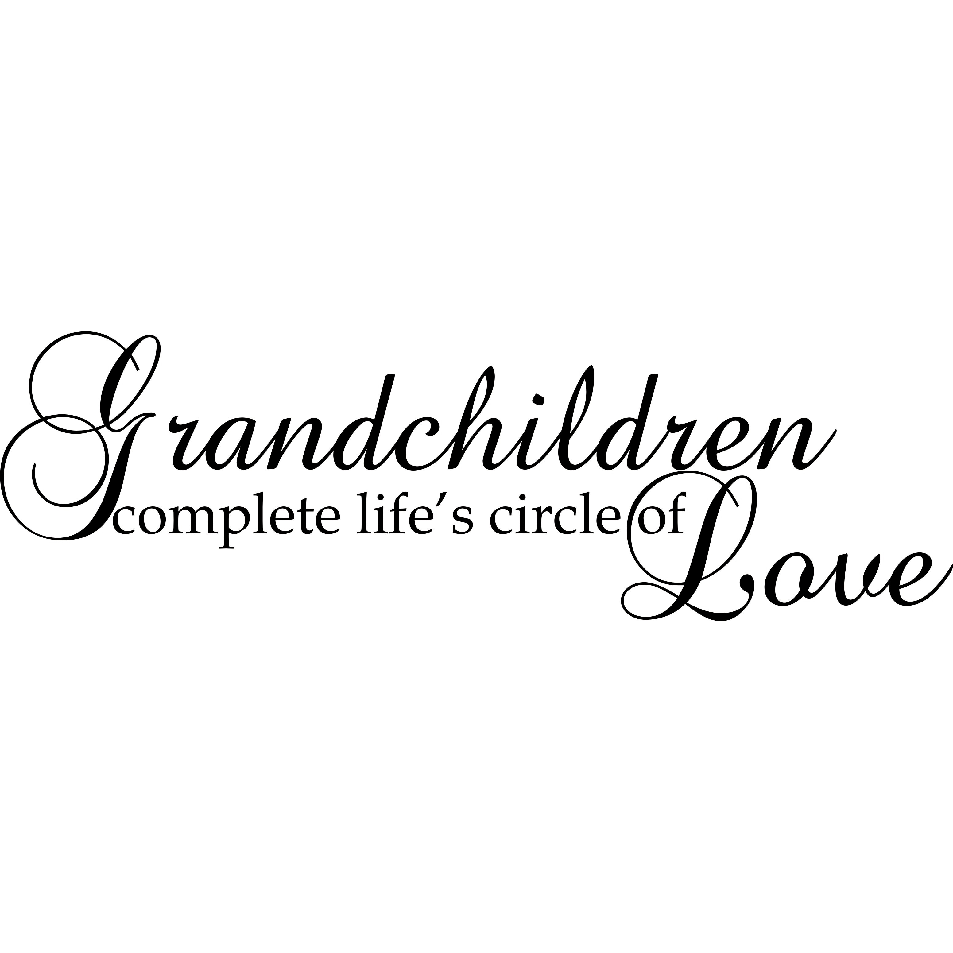 Design on Style Grandchildren complete life's circle of L...