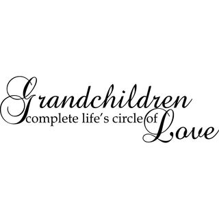 Design on Style Grandchildren complete life's circle of Love' Vinyl Wall Lettering