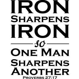 Design on Style Iron sharpens Iron ' - Proverbs 27:17 Vinyl Wall Lettering