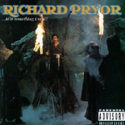 Pryor, Richard-Is It Something I Said?