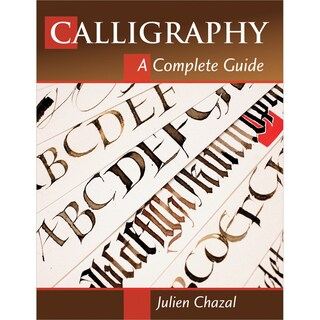 Stackpole Books-Calligraphy A Complete Guide