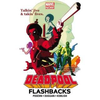 Deadpool: Flashbacks (Paperback)