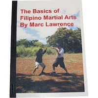 'The Basics of Filipino Martial Arts' Book by Marc Lawrence