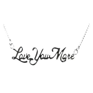 Love You More' Stainles Steel Necklace
