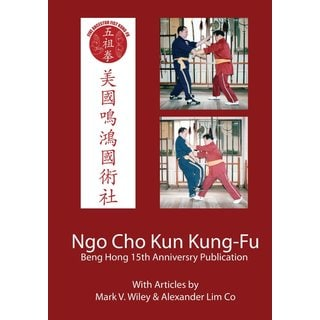 Ngo Cho Kun Kung Fu Book by Mark Wiley and Alex Lim Co