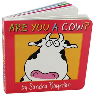 Simon & Schuster Are You a Cow By Sandra Boynton