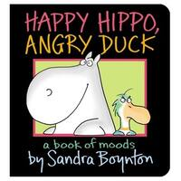 Simon & Schuster Happy Hippo, Angry Duck By Sandra Boynton