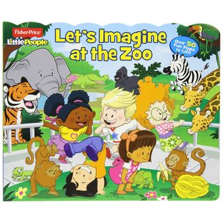 Simon & Schuster Fisher-Price Little People Let's Imagine at the Zoo