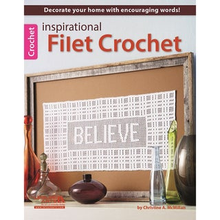 Leisure Arts-Inspirational Filet Crochet