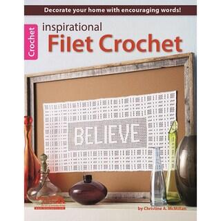 Leisure Arts-Inspirational Filet Crochet