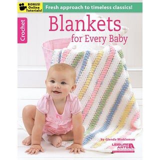 Leisure Arts-Blankets For Every Baby