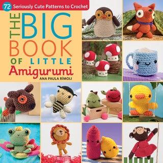 Martingale & Company-The Big Book Of Little Amigurumi