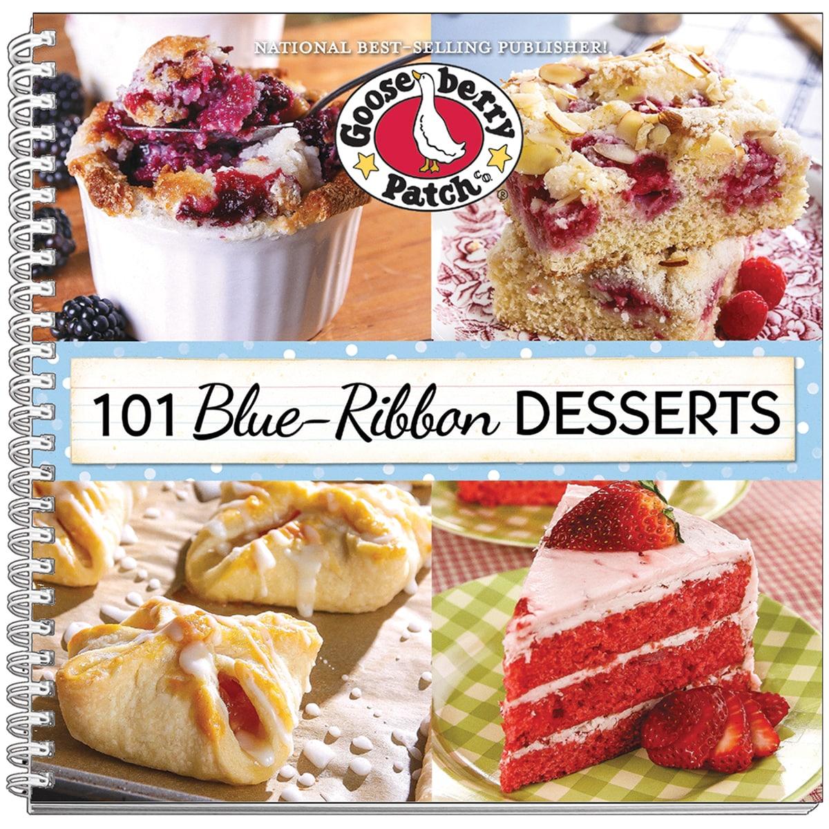 Gooseberry Patch 101 Blue-Ribbon Desserts- (101 Blue Ribb...