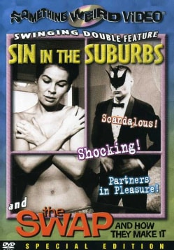 Sin In the Suburbs/The Swap and How They Make It (DVD)