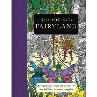 Fairyland Adult Coloring Book: A Gorgeous Coloring Book With More Than 120 Illustrations to Complete (Paperback)