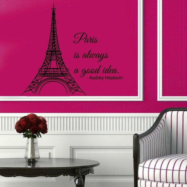 Shop Paris Is Always A Good Idea France Romantic Vinyl Wall Art