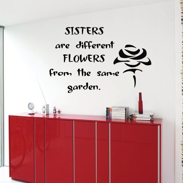 Sisters Are Different Flowers From The Same Garden Quote Sticker Wall Decal Free Shipping On