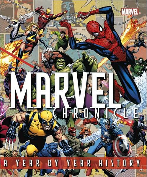 Marvel Chronicle: A Year by Year History (Hardcover)