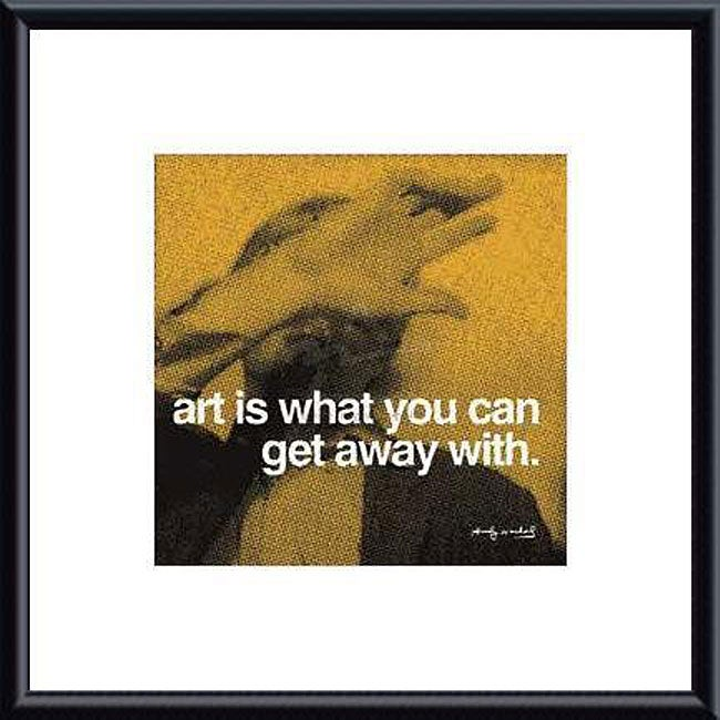 Andy Warhol 'Art is what you can get away with' Metal Framed Art