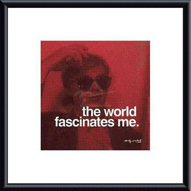 Andy Warhol 'The world fascinates me' Metal Framed Art Print