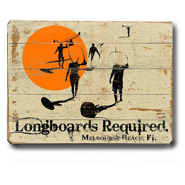 Artehouse 'Longboards Required' Wood Sign