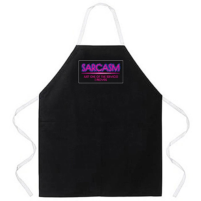'Sarcasm Just One Of The Services I Provide' Apron-Black