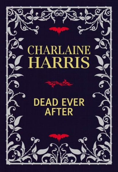 Dead Ever After (Limited Signed Linen-Bound Edition)