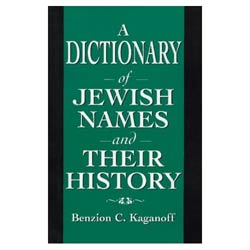 A Dictionary of Jewish Names and Their History (Paperback)