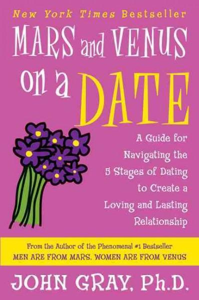 mars and venus dating 5 stages Mars and venus on a date has 2241 ratings and 149 reviews jason said:  another informative and helpful book from dr gray, though this one was a lot mor.