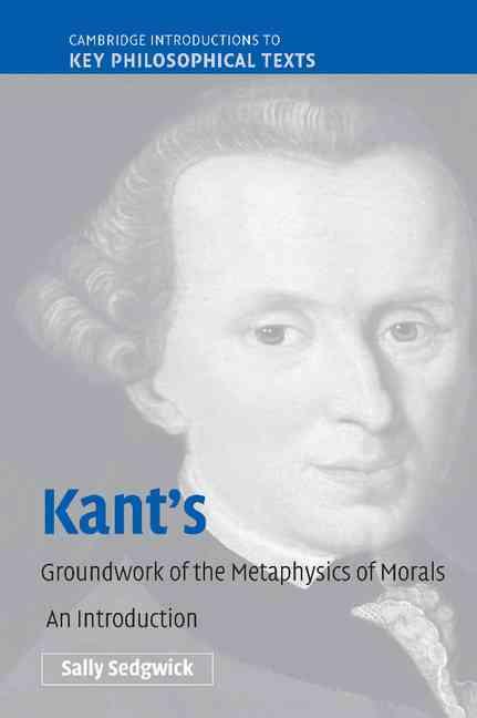 essays on kants moral philosophy