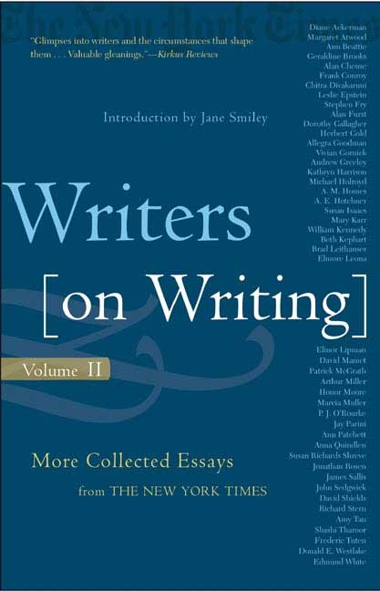 Writers on writing collected essays from the new york times