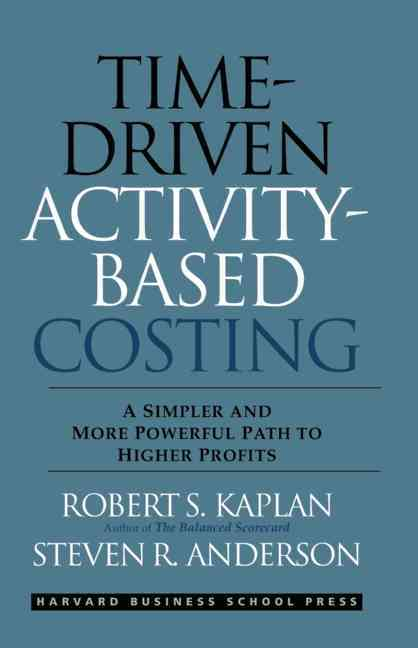 Time driven activity based costing case study
