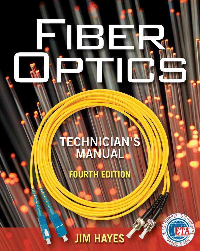 Fiber optics technicians manual 2nd ed