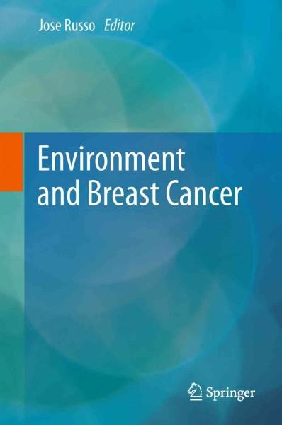 Environment and Breast Cancer (Hardcover)