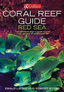 Coral Reef Guide Red Sea: The Definitive Diver's Guide To Over 1,100 Species Of Underwater Life (Paperback)