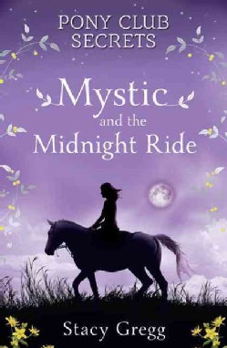 Mystic and the Midnight Ride (Paperback)
