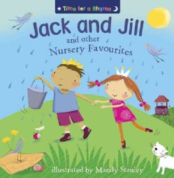 Jack and Jill and Other Nursery Favourites (Paperback)
