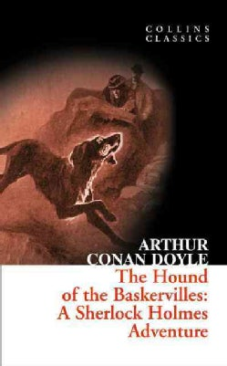 The Hound of the Baskervilles: A Sherlock Holmes Adventure (Paperback)