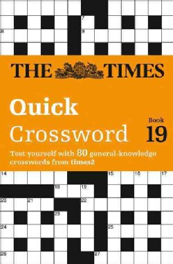 The Times 2 Crossword Book 19: The Times Quick Crossword Book 19 (Paperback)