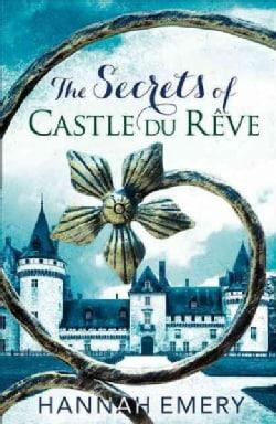 The Secrets of Castle Du Reve (Paperback)