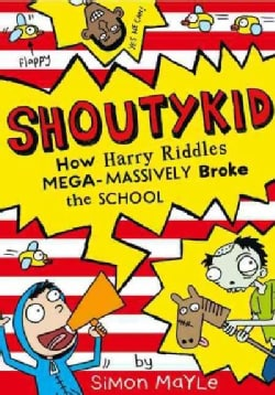 How Harry Riddles Mega-Massively Broke the School (Paperback)