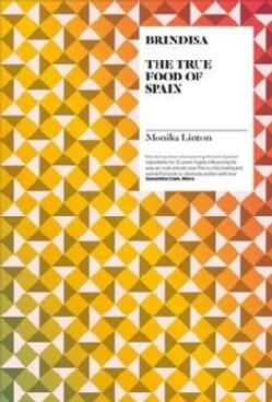 Brindisa: The True Food of Spain (Hardcover)