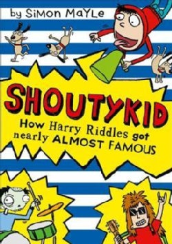 How Harry Riddles Got Nearly Almost Famous (Paperback)