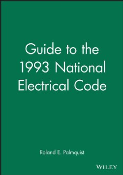 Guide to the 1993 National Electrical Code (Paperback)