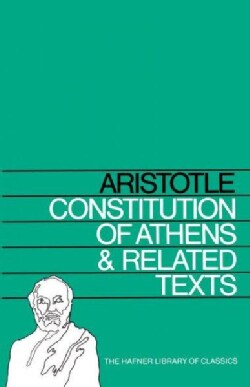 Constitution of Athens and Related Texts (Paperback)