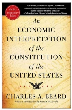 An Economic Interpretation of the Constitution of the United States (Paperback)