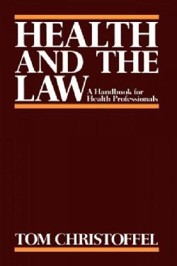 Health and the Law: A Handbook for Health Professionals (Paperback)