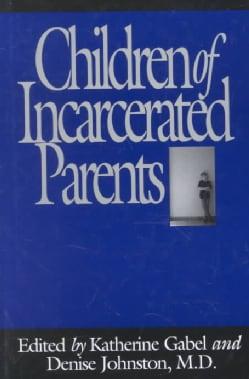 Children of Incarcerated Parents (Hardcover)
