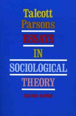 Essays in Sociological Theory (Paperback)