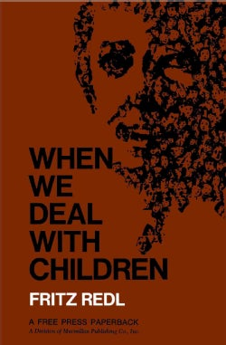 When We Deal With Children: Selected Writings (Paperback)